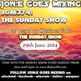 JGM374: The Sunday Show (Distinct FM 29th June 2014) - Extended mix