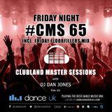 CMS65f - Clubland Master Sessions (Fri) - DJ Dan Jones - Dance Radio UK (24 FEB 2017)