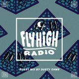 Fly High Radio (w/ Dusty Ohms) 06/12/15