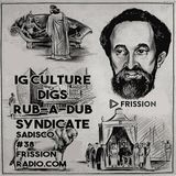Sadisco #38 - IG Culture digs Rub-A-Dub syndicate on Frission Radio