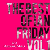 The Best of Ian Friday Vol. 1