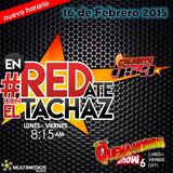 #enREDate con El Tachaz, 16 de Febrero 2015