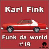 Karl Fink - Funk da World #19