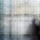 "Ocean Radio Chilled ""Midnight Silhouettes"" 3-26-17"