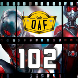 OAF 102: Antman and Wasp = Legends of the Summer?