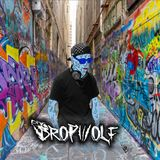 DropWolf In Da House  #001
