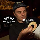 Mr Lob joins the regular DJ roster at Hawker Hall