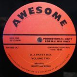 AWESOME - (Side A) DJ Party Mix Volume Two