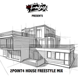 2Point4 House freestyle mix