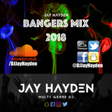 DJ Jay Hayden - Bangers Mix 2018