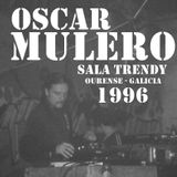 Oscar Mulero - Live @ Sala Trendy, Ourense - Galicia - Spain (1996)