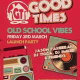 Good Times - Old School Mix