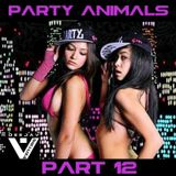 Party Animals Part.12 (Mixed by VENTRIS)
