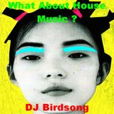 What About House Music ???