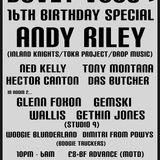 Andy Riley @ Duvet Vous? 16th Bday
