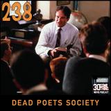 "Episode #238: ""Carpe Diem"" | Dead Poets Society (1989)"