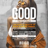 GOODFridays - 04.14.17 (Live) @ReignToronto - [Promotional Use Only]