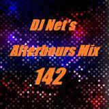 DJ Net's Afterhours Mix 142