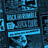 Rock and Rumble Radio part 3 by DJ Slick Eddie