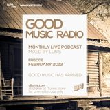 Dj Lunis : GoodMusic Radio - Feb 2013