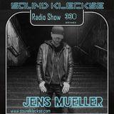 Sound Kleckse Radio Show 0330 - Jens Mueller - 2019 week 9