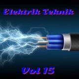 Elektrik Teknik Vol 15 - Mixed By Martin Hepburn
