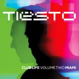 DJ Tiësto CLUB LIFE Volume 2: Miami (Promotional)