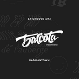 Bassota LR GROOVE - BADMANTOWN