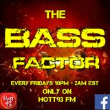 Shane Luvglo Presents The Bass Factor Played Live on Hott93 FM (021216)