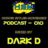 Harder Stylez Movement Podcast 010 Mixed by Dark D