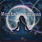 Mental madness