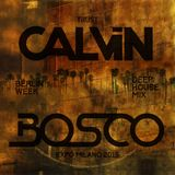 Calvin Bosco @ Expo Milano 2015 (Berlin Week Deep House Mix)