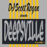 DJ Scott Rogan presents Deepsville vol 1