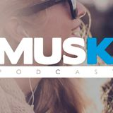 Musk Podcaste Episode Live Set #001