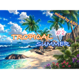 Tropical Summer MIX #2 -go to beach-
