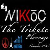 The Tribute By Dj Nikko. C