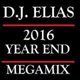 DJ ELIAS - 2016 Year End MegaMix