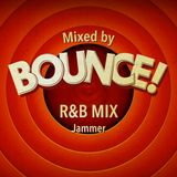 Bounce! R&B Mix by Jammer