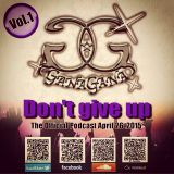 DJ GanaGana - Don't Give Up 2015 (The Official Podcast Vol 001)