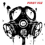 First Mix