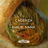 Cadenza Podcast | 071 - Emilie Nana (Cycle)