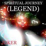 SPIRITUAL  JOURNEY (LEGEND)