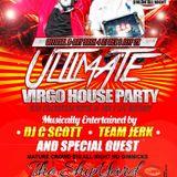 THE ULTIMATE VIRGO HOUSE PARTY 9/13/14 (DJ DEX, 2TIMEZ)