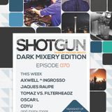 Michael Nightz :: SHOTGUN 070 (Dark Mixery Edition)