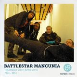Battlestar Mancunia 28th April 2016