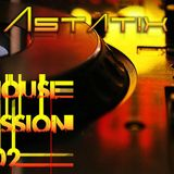 Astat!x House Session