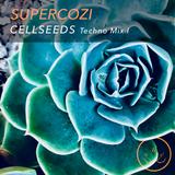 Supercozi - Cellseeds Techno Mix 1