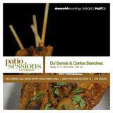 Dj Sensé & Carlos Sanchez Live @ Patioi Session_pt 2