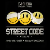 STREET CODE MIXTAPE Part 3 MIX BY DJ SHERA HOSTED BY JAHCCOMAN