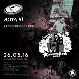 Rota 91 - 26/03/2016 - Convidados - Jac Junior + Anarchy in the Funk